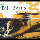 Big Fun by Bill Evans