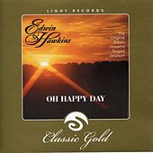 Play & Download Light Records Classic Gold: Oh Happy Day by Edwin Hawkins | Napster