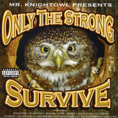 Play & Download Only the Strong Survive by Knightowl | Napster