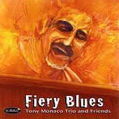 Play & Download Fiery Blues by Tony Monaco | Napster