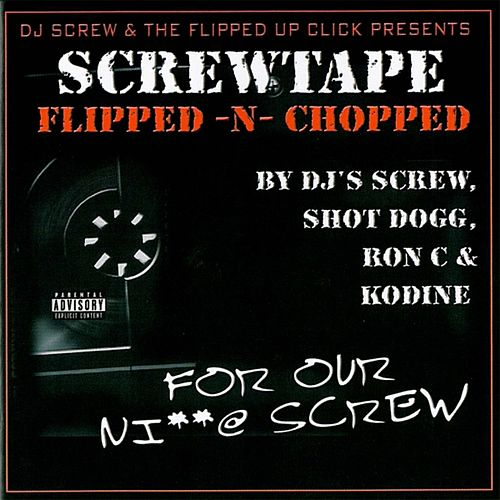 Play & Download Screwtape: For Our Ni**@ Screw Flipped -... by Various Artists | Napster