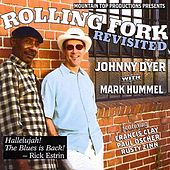Play & Download Rolling Fork Revisted by Johnny Dyer | Napster