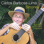 Siboney by Carlos Barbosa-Lima