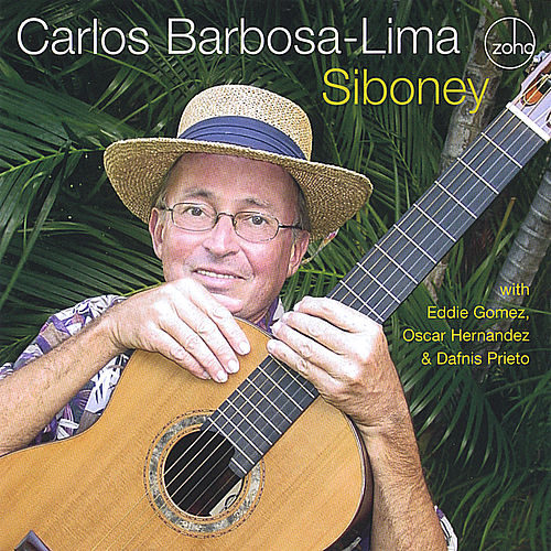 Play & Download Siboney by Carlos Barbosa-Lima | Napster