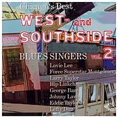 Chicago's Best West- & South Side Blues Singers, Vol. 2 by Lefty Dizz