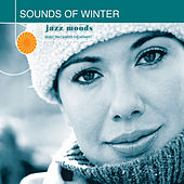 Jazz Moods: Sounds of Winter by Various Artists