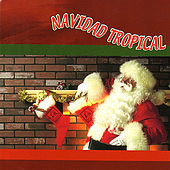 Play & Download Navidad Tropical [Sony International] by Various Artists | Napster