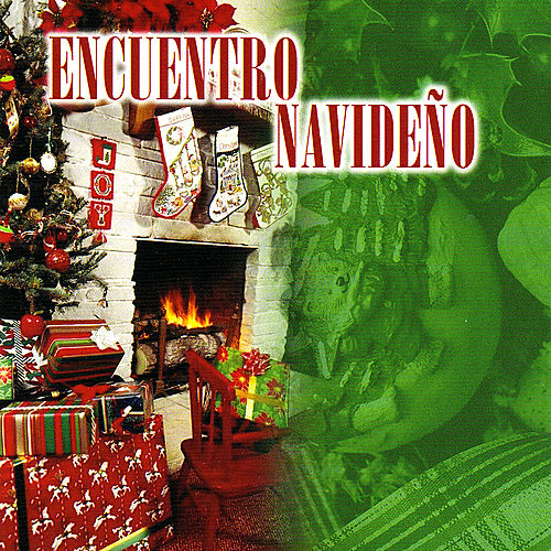 Play & Download Encuentro Navideno by Various Artists | Napster