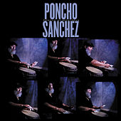 Play & Download Poncho At Montreux by Poncho Sanchez | Napster