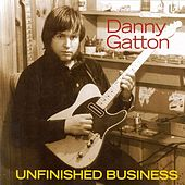 Unfinished Business [Powerhouse] by Danny Gatton