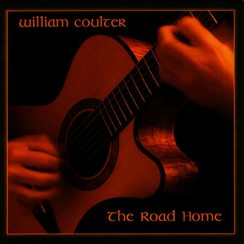 Play & Download The Road Home by William Coulter And Friends | Napster