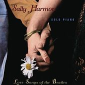 Love Songs Of The Beatles by Sally Harmon