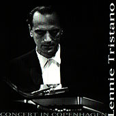 Play & Download Lennie Tristano - Concert In Copenhagen by Lennie Tristano | Napster