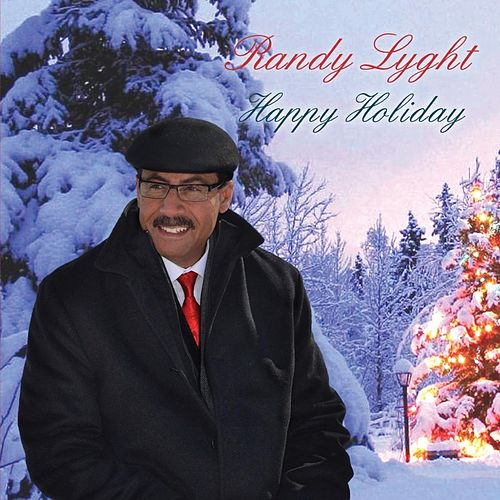 Happy Holiday by Randy Lyght