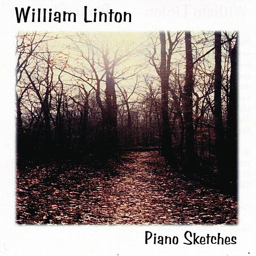 Piano Sketches by William Linton