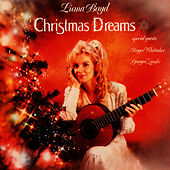 Play & Download Christmas Dreams by Liona Boyd | Napster