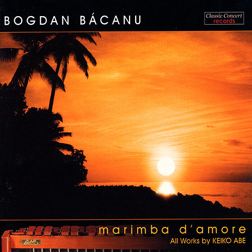 Play & Download Marimba d' Amore by Bogdan Bacanu | Napster