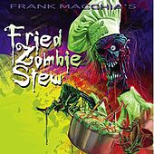 Swamp Thang: Fried Zombie Stew by Frank Macchia