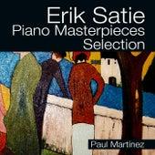 Erik Satie Piano Masterpieces selection by Paul Martínez