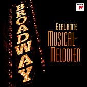 Broadway - Berühmte Musical-Melodien von Various Artists