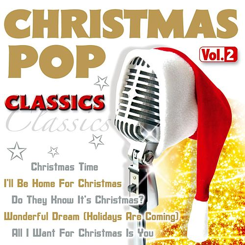 Christmas Pop Classics - Vol. 2 by White Christmas All-stars
