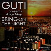 Play & Download Bring On The Night by Guti | Napster