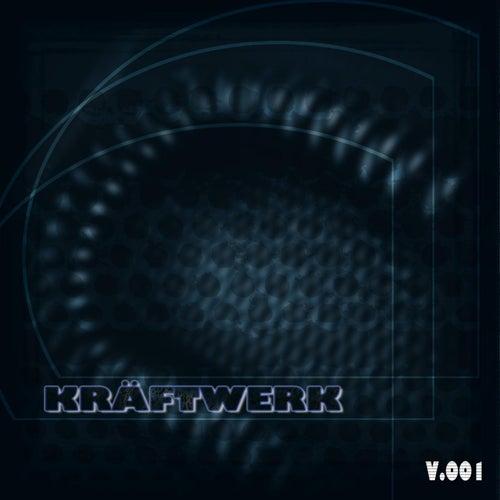 Play & Download Kräftwerk - Volume 1 by Various Artists | Napster