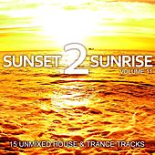 Play & Download Sunset 2 Sunrise Volume 11 - EP by Various Artists | Napster