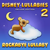Play & Download Disney Lullabies (Deluxe Edition 2) by Rockabye Lullaby | Napster