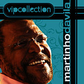 Play & Download VIP Collection by Martinho da Vila | Napster