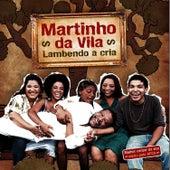 Lambendo a Cria by Martinho da Vila