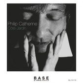 Play & Download Coté Jardin by Philip Catherine | Napster