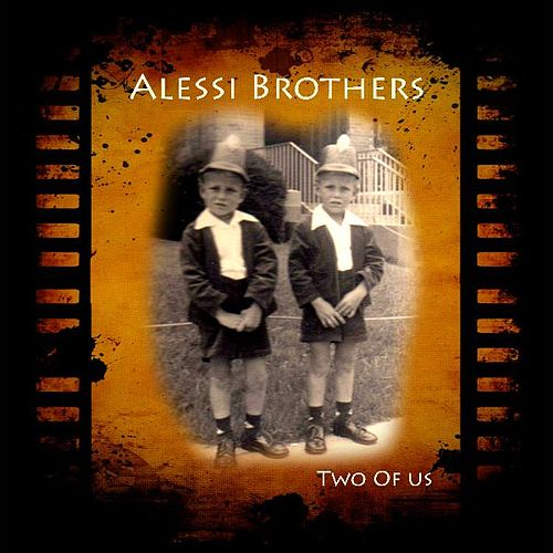 Play & Download Two of Us by Alessi Brothers | Napster