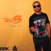 Play & Download Make Me (feat. 2 Pistols & Mika Rose) by Raz B | Napster