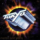 Play & Download Fasten Seat Belts by Tokyo | Napster