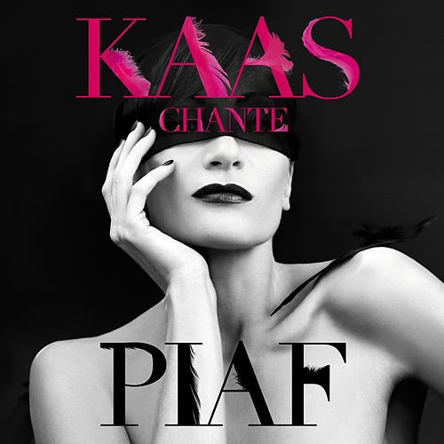 Play & Download Kaas chante Piaf by Patricia Kaas | Napster