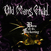 Play & Download Born of the Flickering by Old Man's Child | Napster