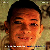 Salvador Plays The Blues - EP by Henri Salvador