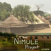 Play & Download The Nimule Project by Jay Denton | Napster