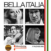 Play & Download La Bella Italia by Various Artists | Napster