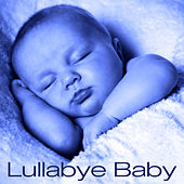Play & Download Lullabye Baby by Lull-A-Bye Baby | Napster