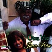 Play & Download Otra Vez by Juan Piña | Napster