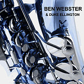 & Duke Ellington von Ben Webster