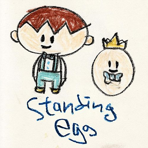 Keep Going by Standing Egg