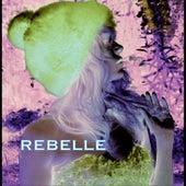 Rebelle by Jeanne Mas