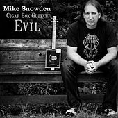 Play & Download Cigar Box Guitar Evil by Mike Snowden | Napster