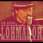 Play & Download Lohmador by C.W. Ayon | Napster