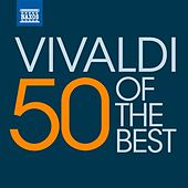 Play & Download 50 of the best: Vivaldi by Various Artists | Napster