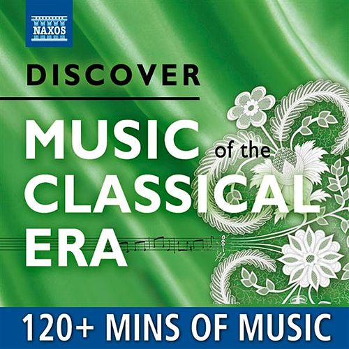 Play & Download Discover Music of the Classical Era by Various Artists | Napster