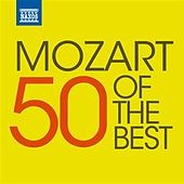 Play & Download 50 of the Best: Mozart by Various Artists | Napster